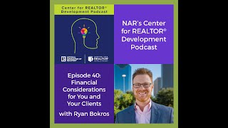 Episode 40: Financial Considerations for You and Your Clients with Ryan Bokros