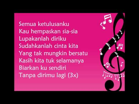Citra Scholastika - Biarkan Ku Sendiri (Lirik)