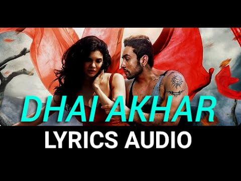 Dhai Akhar Prem Kahani (Ishq Click) Full Audio with Lyrics