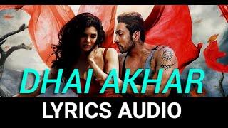 Dhai Akhar Prem Kahani (Ishq Click) Full Audio with Lyrics