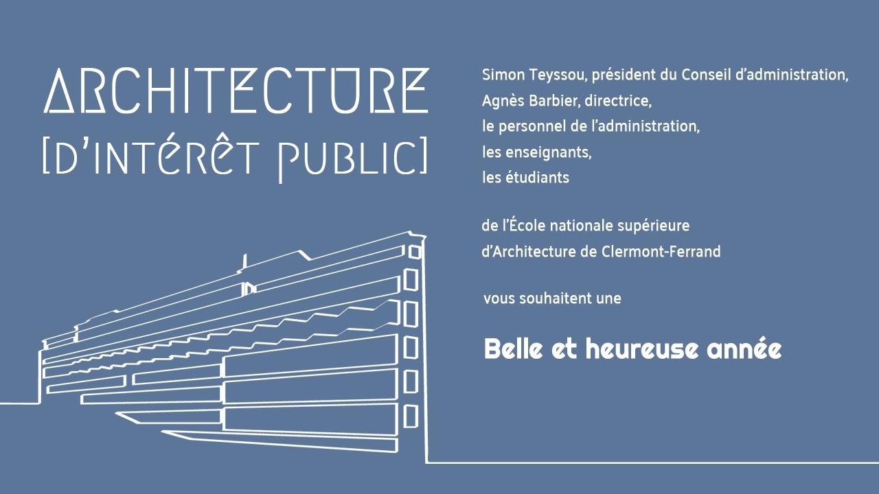 École D Architecture Clermont voeux de l'ensacf 2018