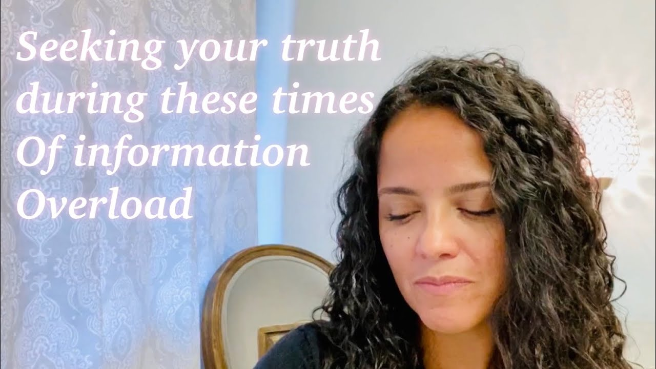 seeking your own truth in times of information overload