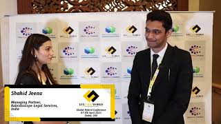 Mr. Shahid Jeena sharing his thoughts on the LexTalk World Conference, Dubai 2021