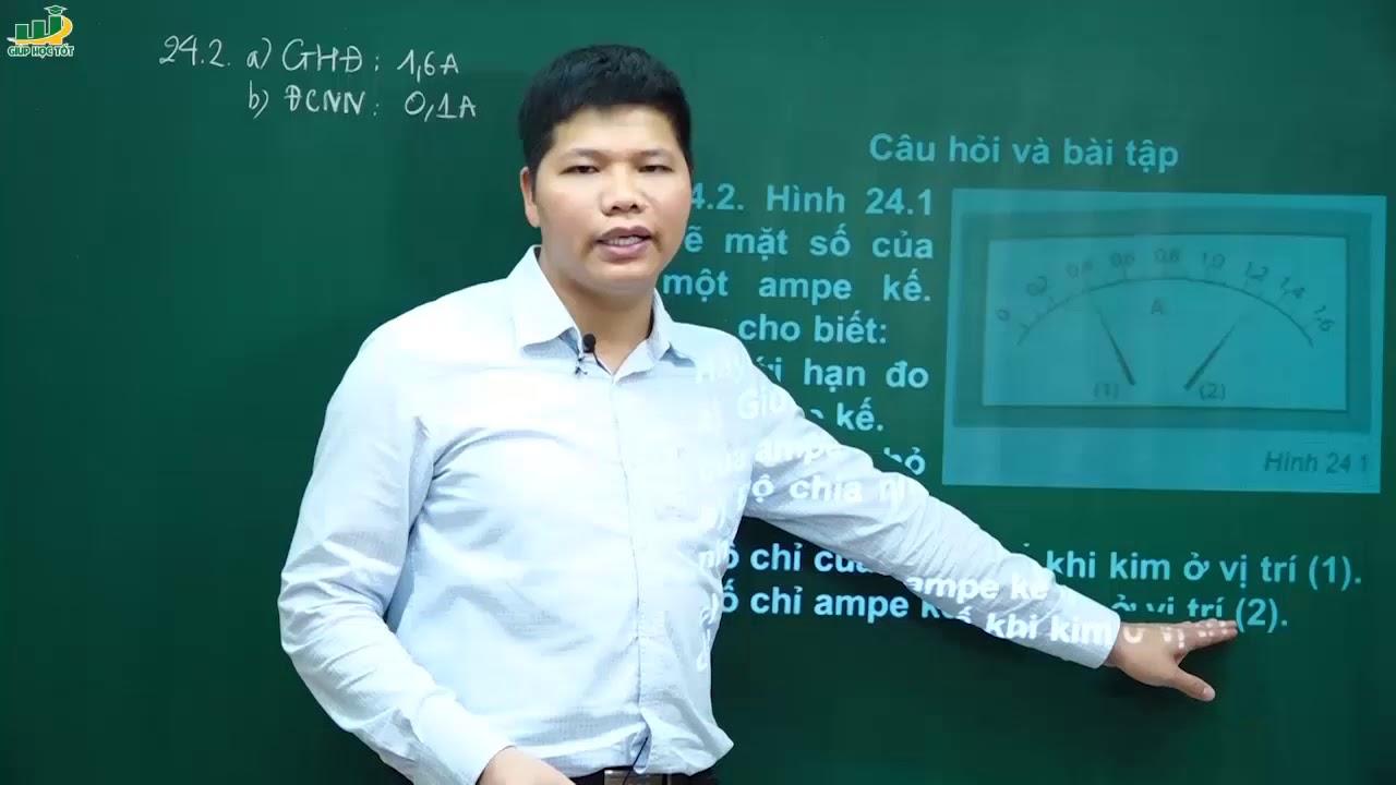 Vật Lí Lớp 7 – Bài giảng Giải SBT Vật lí 7 Bài 24 Cường độ dòng điện| Thầy Trần Văn Huỳnh