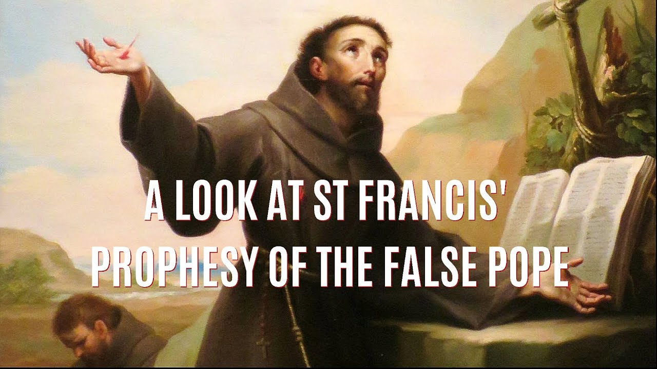 A LOOK AT ST FRANCIS' PROPHESY OF THE LAST POPE