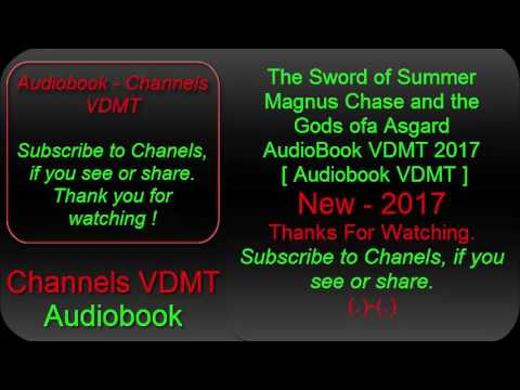 The Sword of Summer Magnus Chase and the Gods ofa Asgard AudioBook VDMT 2017