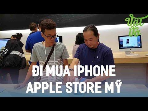 Vật Vờ  Mua iPhone 7/7 Plus tại Apple Store gặp người Việt bán hàng