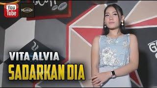 Vita Alvia - Sadarkan Dia Mp3