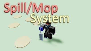 Spill/Mop System | Roblox