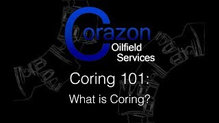 Episode 1 What is Coring