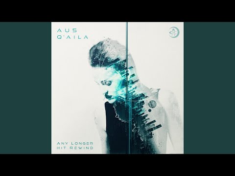 Any Longer (feat. Q'aila)