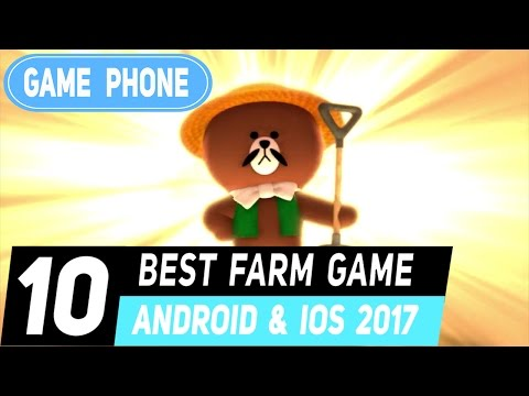 Top 10 Best Farm Game On Mobile Android L Ios 2017
