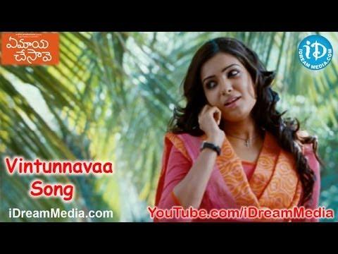Vintunnavaa Song - Ye Maaya Chesave Movie Songs - Naga Chaitanya - Samantha