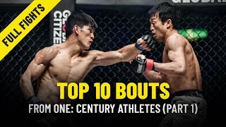 Top 10 Bouts From ONE: CENTURY Athletes | Part 1 | ONE Full Fights