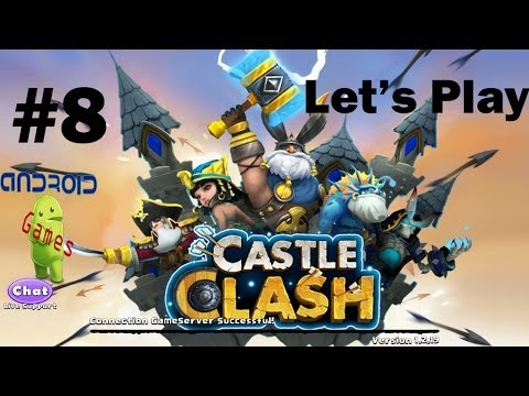 Let's Play Castle Clash Episode #8