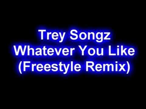 Trey Songz - Whatever You Like (Freestyle Remix)