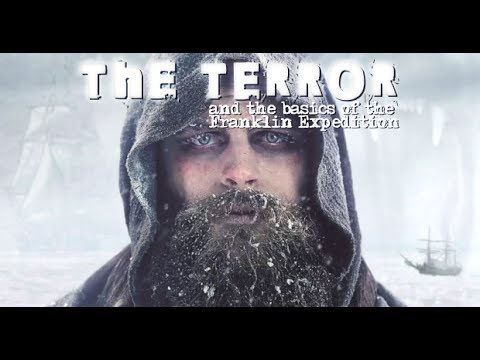 The Terror (and the basics of The Franklin Expedition)