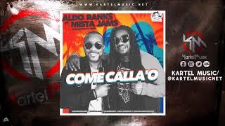 Aldo Ranks Ft Mista Jams - Come Callao   Audio Oficial