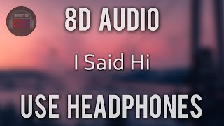 Amy Shark - I Said Hi | (8D Audio)🎧 Video