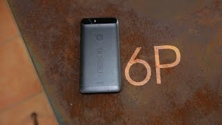 nexus 6p review   5 months later