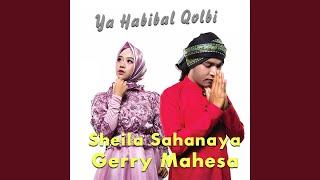 Ya Habibal Qolbi (feat. Sheila Sahanaya)