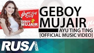 Video Ayu Ting Ting - Geboy Mujair [Official Music Video] download MP3, 3GP, MP4, WEBM, AVI, FLV Januari 2018
