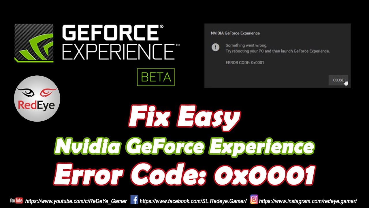How To Fix GeForce Experience Error Code: 0x0001| Windows 10| 2019 | ReDeYe  How to fix