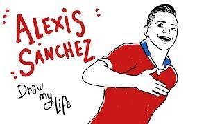 ALEXIS SÁNCHEZ - Draw My Life