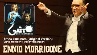 Ennio Morricone, Oscar Valdambrini - Attico illuminato - Original Version