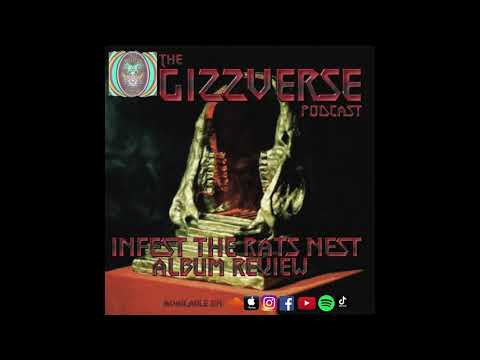 INFEST THE RATS NEST - ALBUM REVIEW - The GizzVerse Podcast
