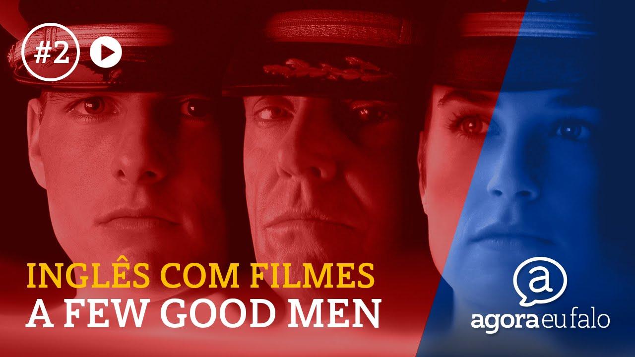Aprender Inglês Com Filmes A Few Good Men