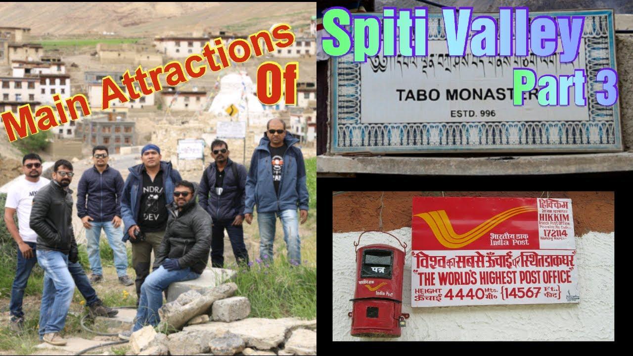 Main Attractions Of Spiti Valley Part 3 || Pin Valley || Tabo || Hilkim || Kibber Village ||