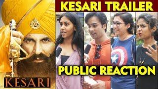 KESARI Trailer | PUBLIC REACTION | Akshay Kumar As Sikh Soldier