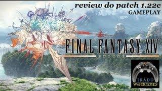 "Final Fantasy XIV ""patch 1.22c"" GAMEPLAY"