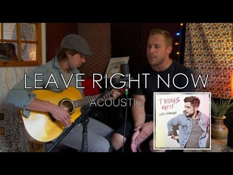 Thomas Rhett - Leave Right Now (Acoustic)