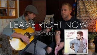 Thomas Rhett Leave Right Now Acoustic