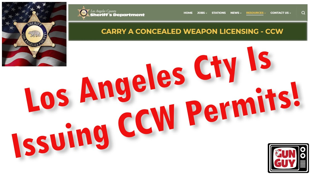 LOS ANGELES COUNTY IS ISSUING CCW PERMITS!!!