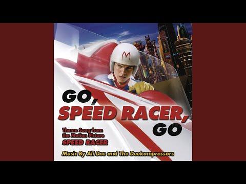 Go Speed Racer Go (Film Version)