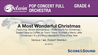 A Most Wonderful Christmas, arr. Robert Sheldon - Score & Sound