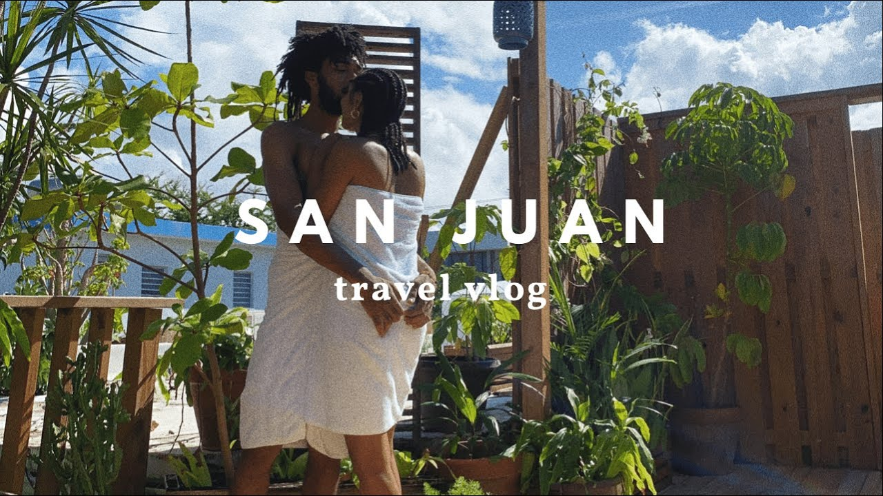Baecation | San Juan, Puerto Rico Couple Travel vlog