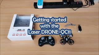 Getting started with the Laser DRONE-QC11