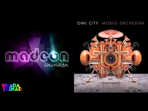 Madeon vs. Owl City ft. Hanson - Unbelievable Shuriken