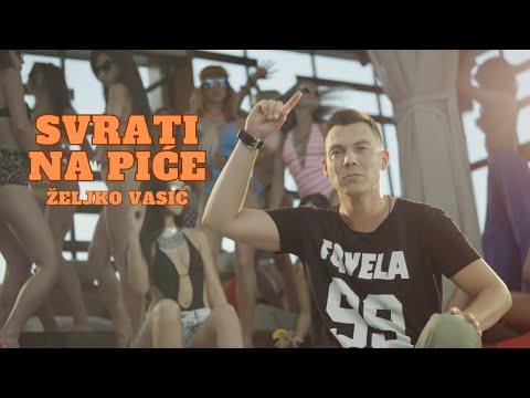 Zeljko Vasic - Svrati na pice - (Official Video 2014) HD