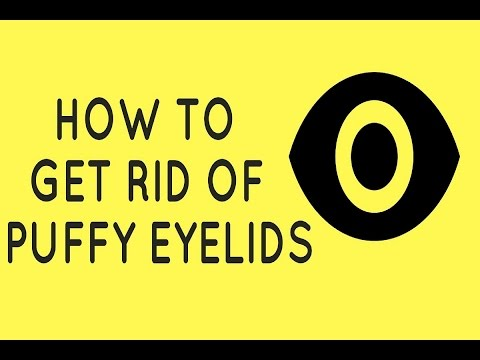 How To Get Rid Of Puffy Eyelids Quickly?