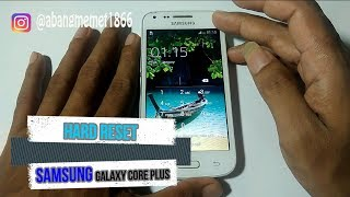 Hard Reset Samsung Galaxy Core Plus (SM-G350)