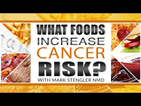 What Foods Increase Cancer Risk?