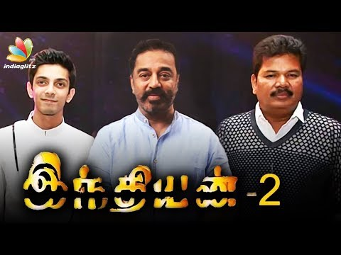 Anirudh to score music for 'Indian 2' | Kamal Hassan, Shankar Next Movie Latest News