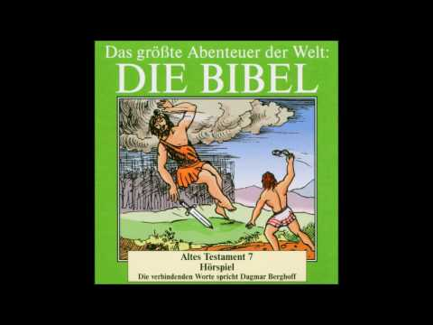 Die Bibel als Hörspiel - Altes Testament - Buch Samuel - Davids Jugend