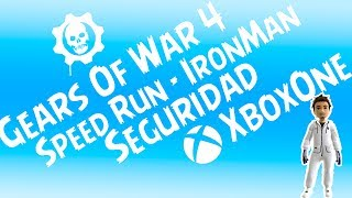 Gears 4 I Nuevo Speed Run - IronMan En Seguridad I Paco Lopez 90