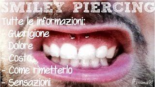 SMILEY PIERCING - La Mia Esperienza! ♡